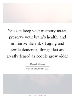 quote choprah on memory and brain health